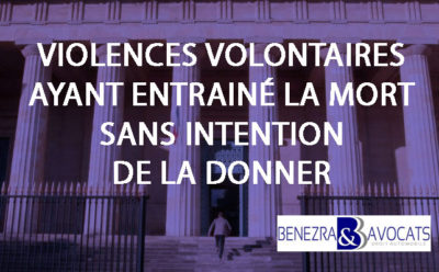 homicide involontaire, violences volontaires ayant entraîné la mort, défense homicide involontaire