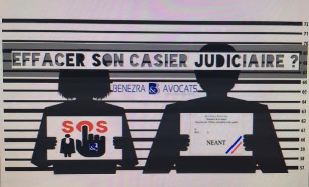 effacement casier, effacer casier, comment effacer son casier judiciaire, effacer mentions casier, avocat effacer casier judiciaire