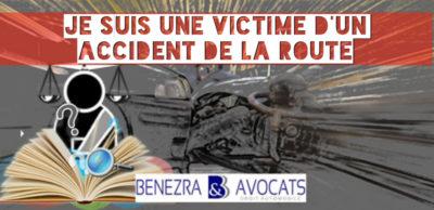 avocat dommages corporels, avocat préjudices corporels, avocat accident de la route, avocat défense victime accidentée